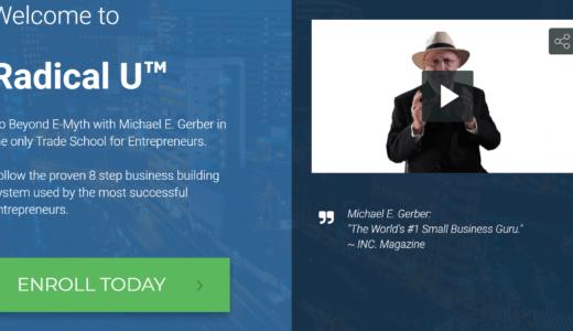 マイケルE.ガーバー氏が直接教えてくれる「Radical U™(ラディカル・ユー)」